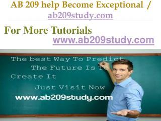 AB 209 help Become Exceptional  / ab209study.com