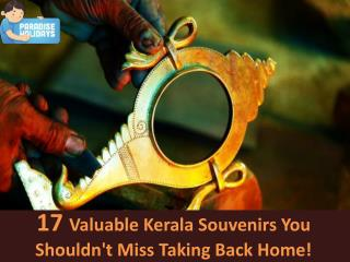 17 Valuable Kerala Souvenirs You Shouldn't Miss Taking Back Home!