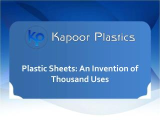 Plastic Sheets An Invention of Thousand Uses