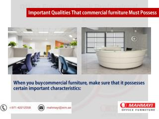 Important Qualities That commercial furniture Must Possess