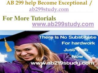 AB 299 help Become Exceptional  / ab299study.com