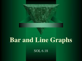 Bar and Line Graphs