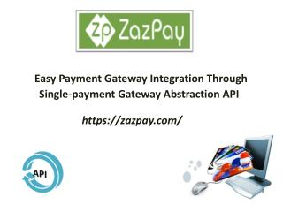 Zazpay Multiple Payment Gateway Integration API