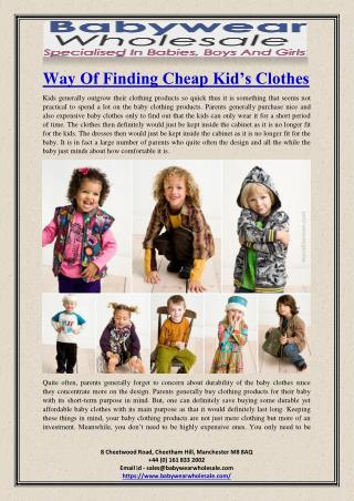 Way Of Finding Cheap Kid�s Clothes
