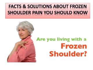 Stay fit with these frozen shoulder pain solutions