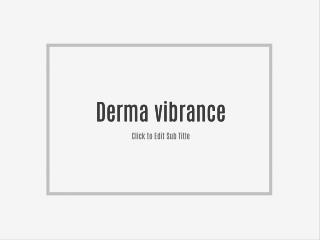 http://www.myfitnessfacts.com/derma-vibrance