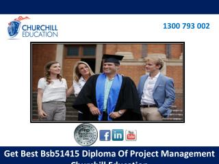Get Best Bsb51415 Diploma Of Project Management Churchill  Education