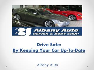 Drive Safe! By Keeping Your Car Up-To-Date