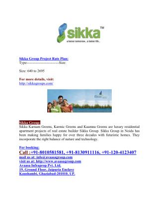 Sikka Group @  91-8010581581 #@ 1, 2,3 BHK Flats in Noida