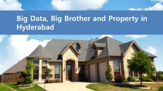 Big Data, big Brother and Property in Hyderabad