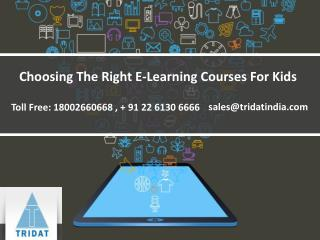 Choosing The Right E-Learning Courses For Kids