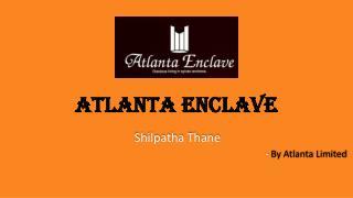 Buy Flats in Shilphata Navi Mumbai - Atanta Enclave