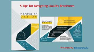 5 Tips for Designing Quality Brochures