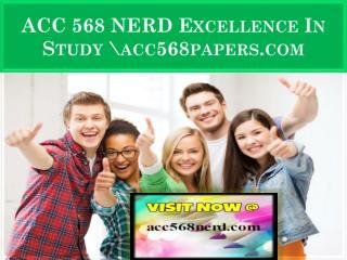 ACC 568 NERD Excellence In Study \acc568nerd.com