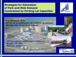 Strategies for Estimation  of Park-and-Ride Demand  Constrained by Parking Lot Capacities