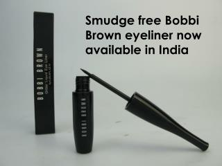 Smudge free Bobbi Brown eyeliner now available in India