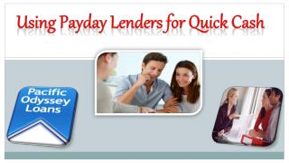 Using Payday Lenders for Quick Cash
