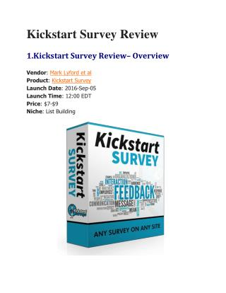 Kickstart Survey Review