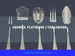 Elegant Collections of Vermeil Flatware/Tableware