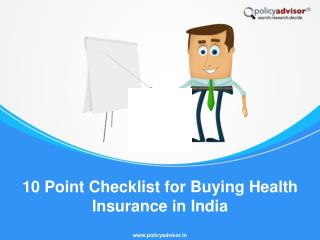 10 Point Checklist for Buying Health Insurance in India