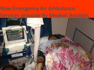 Air and Train Ambulance Services in Patna and Guwahati