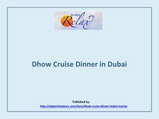 Dubai Relax-Dhow Cruise Dinner in Dubai