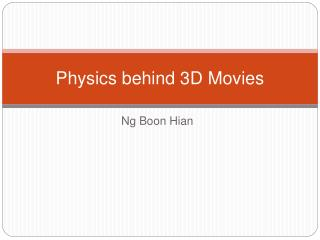 Physics behind 3D Movies