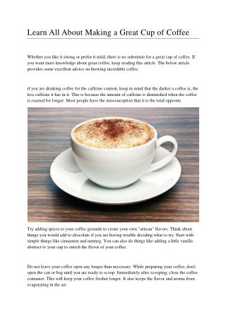 Learn All About Making a Great Cup of Coffee