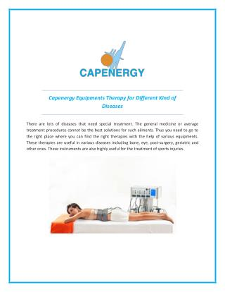 Capenergy Equipments Therapy for different kind of Diseases