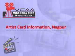 Artist Card Information In Nagpur