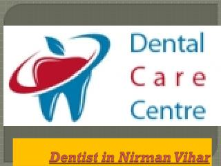 Dentist in Nirman Vihar