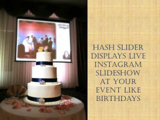 Display Live Instagram and Slideshow at Your Event