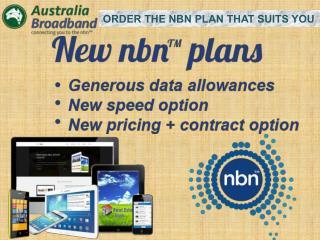Start Enjoying Superfast Nbn� with Australia Broadband