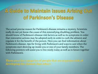 A Guide to Maintain Issues Arising Out of Parkinson's Disease