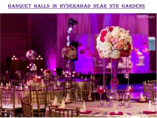 Banquet halls in Hyderabad near NTR Gardens