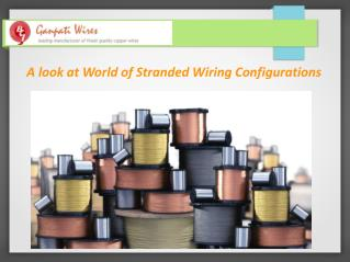 A look at World of Stranded Wiring Configurations