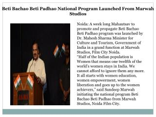 Beti Bachao Beti Padhao National Program Launched From Marwah Studios