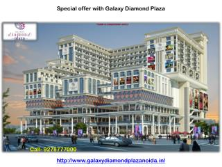 Galaxy Diamond Plaza retail shops Noida Extension