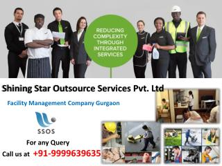 SSOS Facility Management Company Gurgaon |Dial 9999639635 for any query