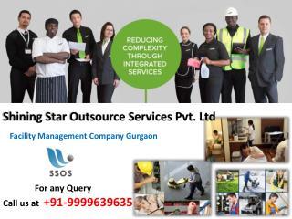 SSOS Facility Management Company Gurgaon |Dial 9999639635 for any query