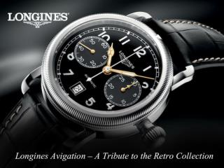 Longines Avigation - A Tribute to the Retro Collection