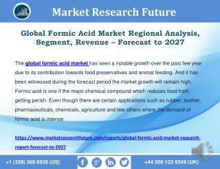 Global Formic Acid Market Size, Share, Segment, Strategy – Forecast to 2027