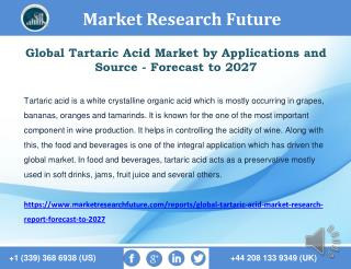 Global Tartaric Acid Market Size, Share, Growth, Strategy – Forecast to 2027