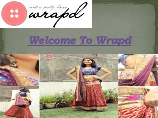 Wrapd - Dresses on Rent in Delhi