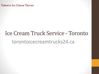 Ice Cream Trucks for Rent Toronto