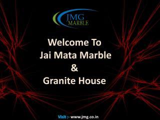 Jai Mata Marble & Granite House