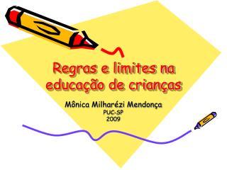 Regras e limites na educa  o de crian as