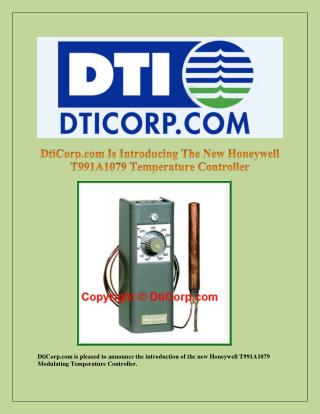 Dticorp.Com Is Introducing the New Honeywell T991A1079 Temperature Controller