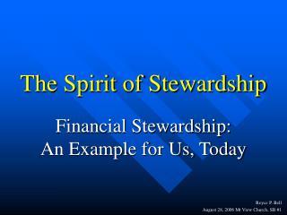 The Spirit of Stewardship