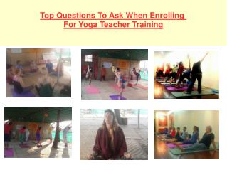Top Questions To Ask When Enrolling For YoGa Treacher Training
